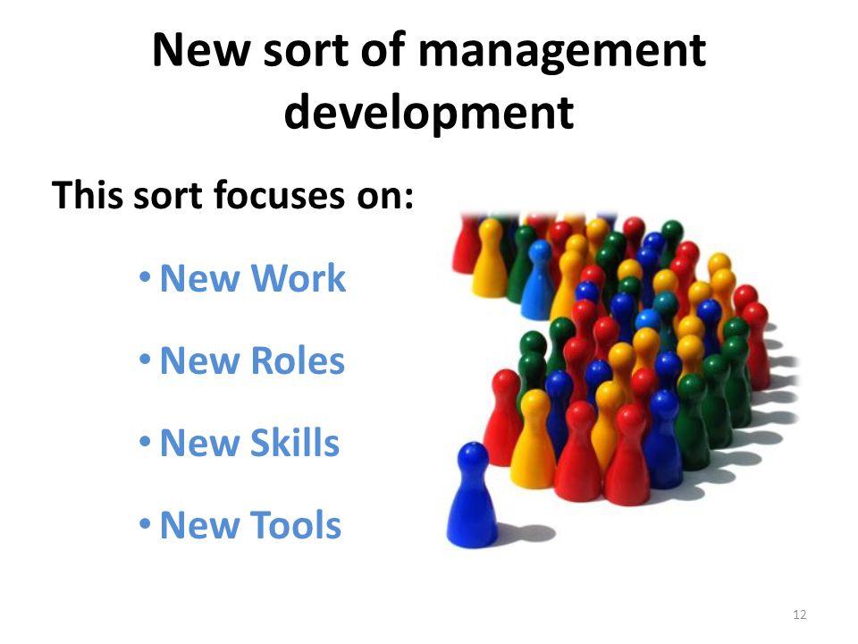 New sort of management development