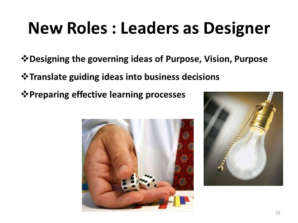New Roles : Leaders as Designer