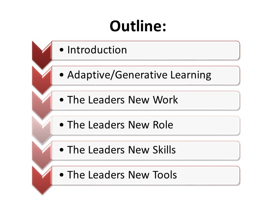 Outline: Introduction Adaptive/Generative Learning