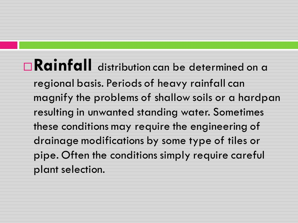 Rainfall distribution can be determined on a regional basis