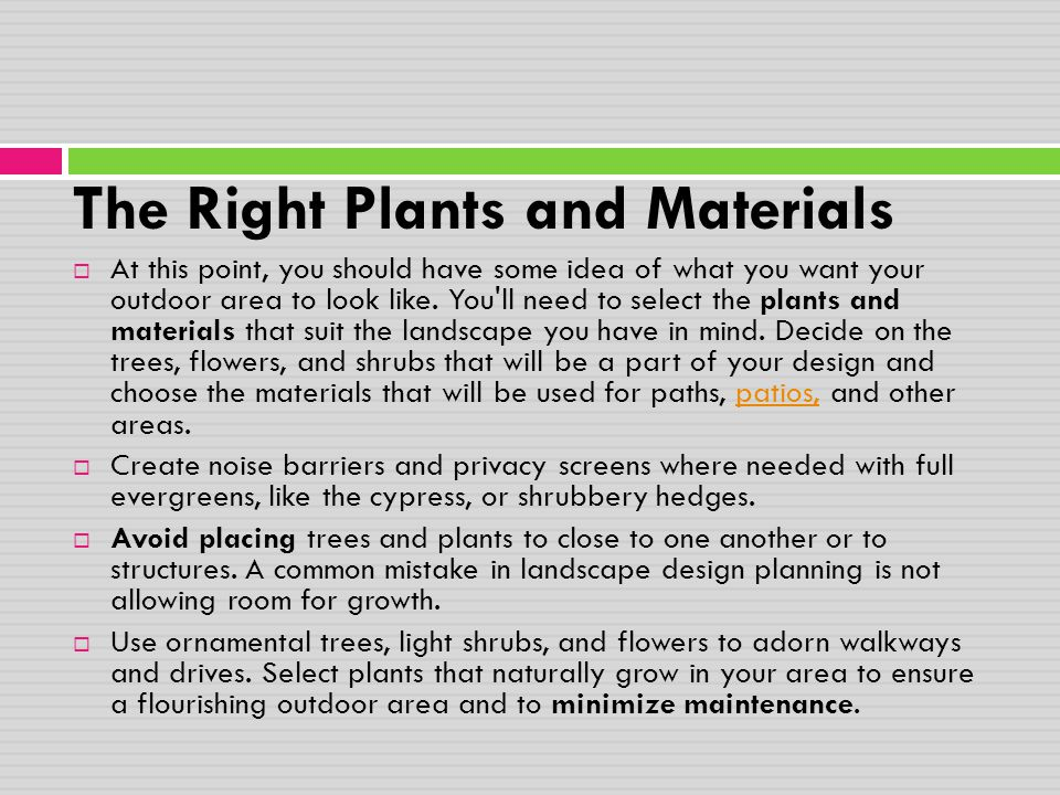 The Right Plants and Materials