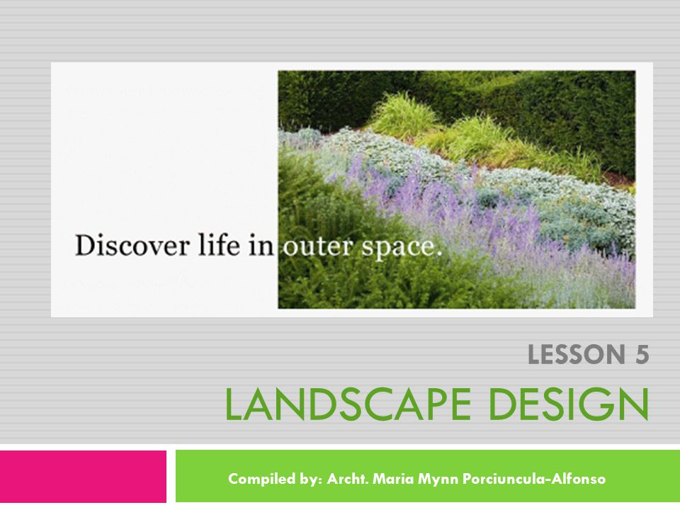 Lesson 5 Landscape Design
