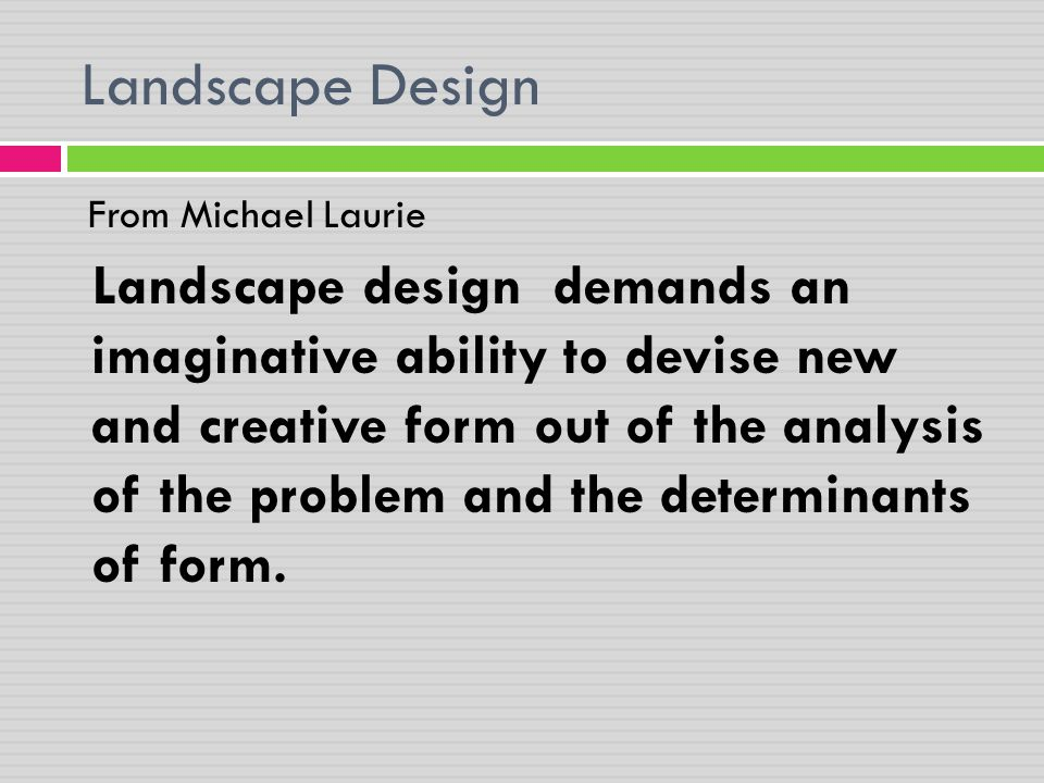 Landscape Design From Michael Laurie.