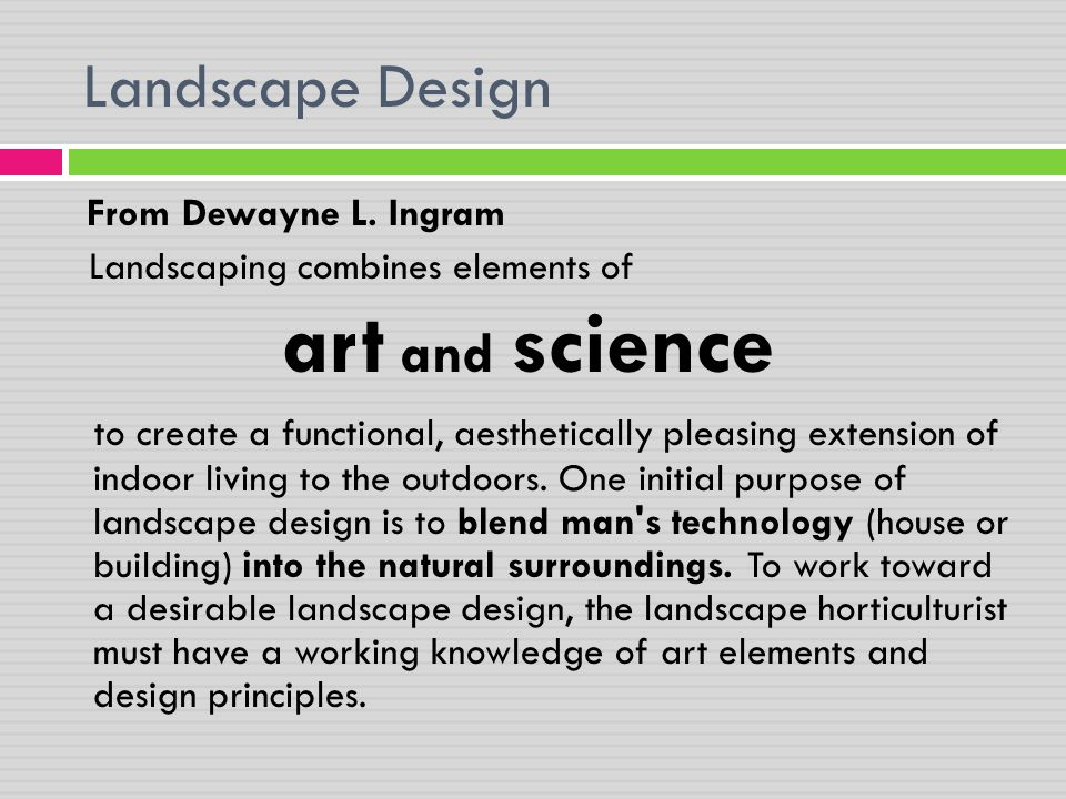 Landscape Design art and science