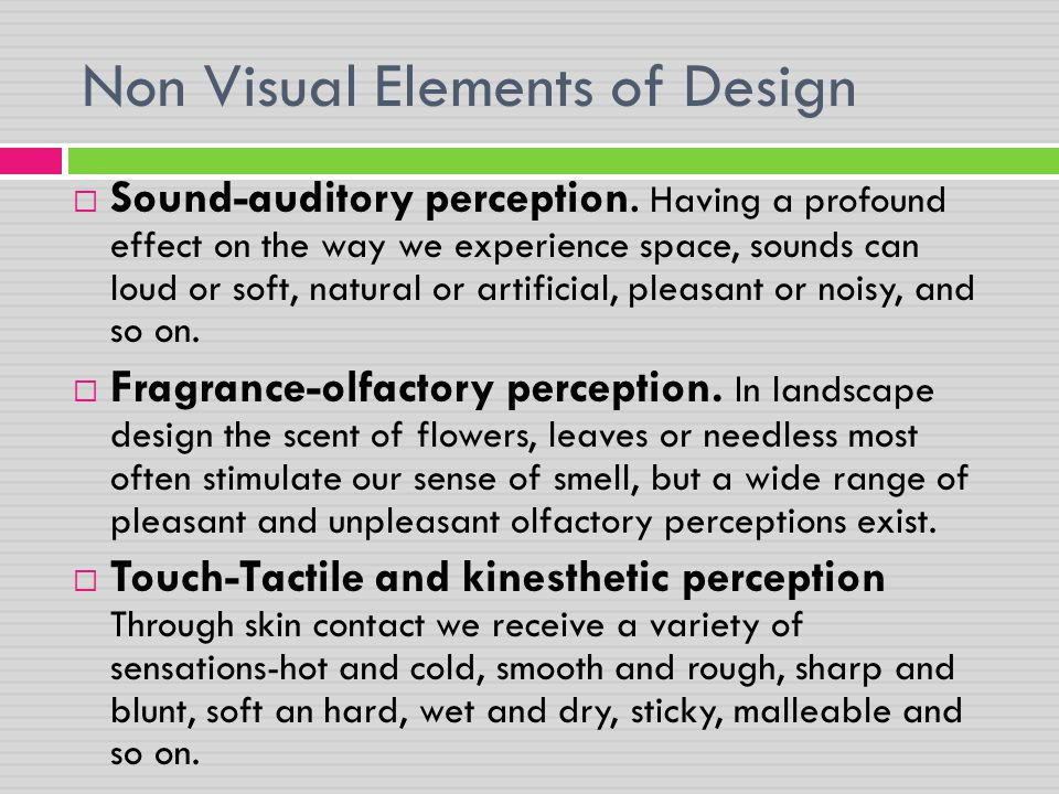Non Visual Elements of Design