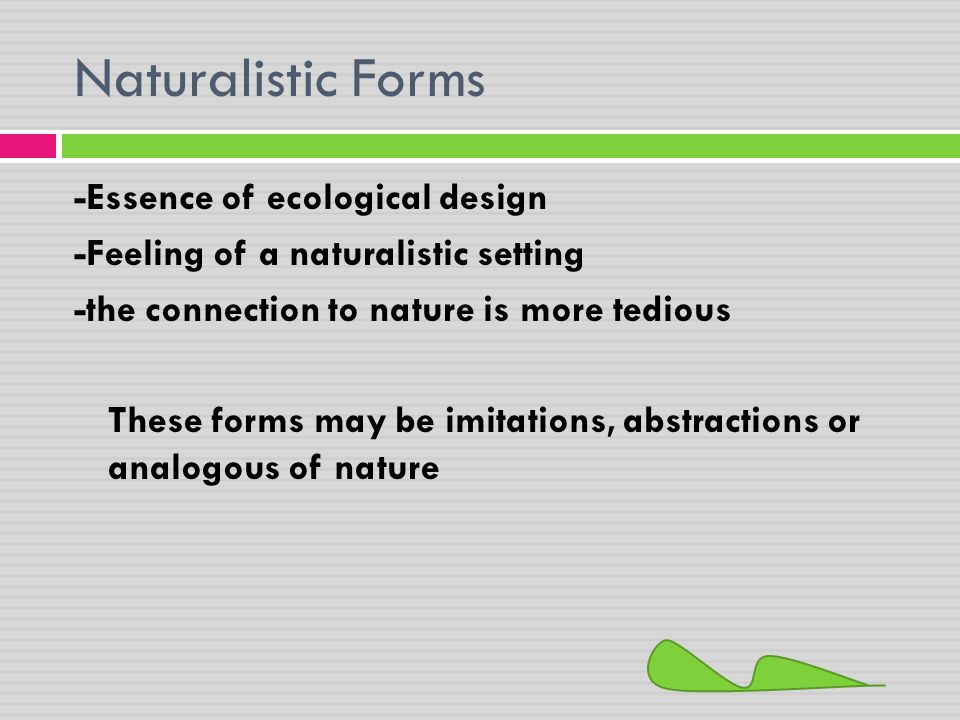Naturalistic Forms