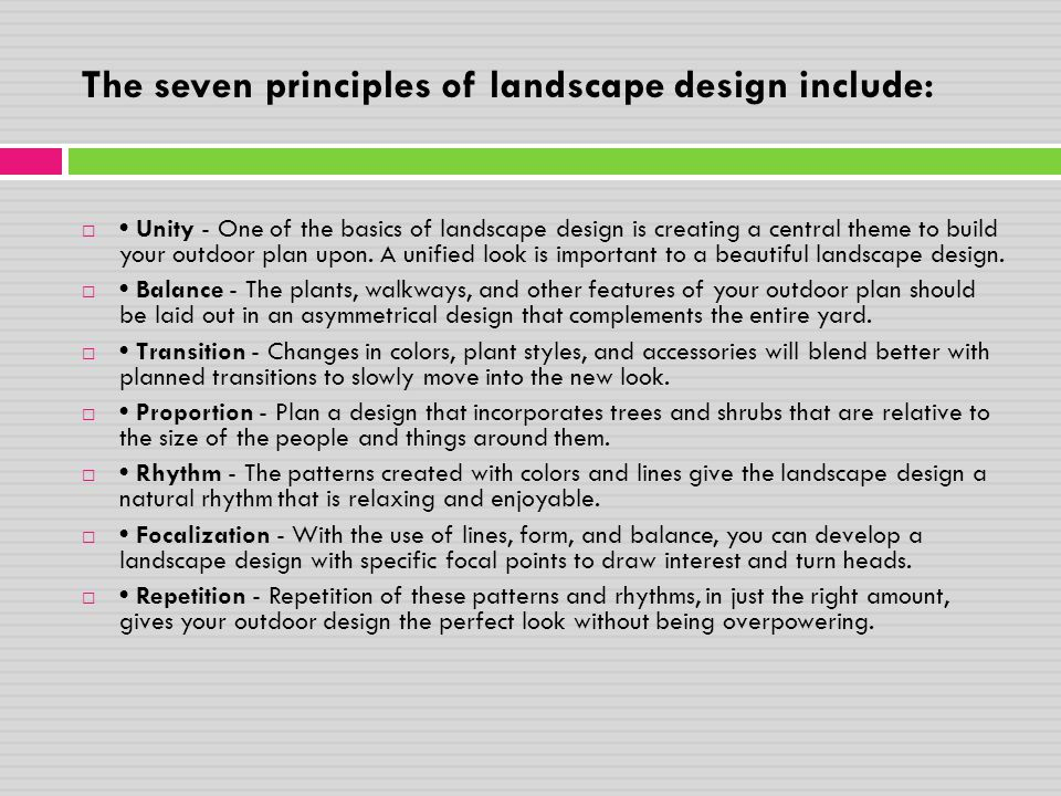 The seven principles of landscape design include: