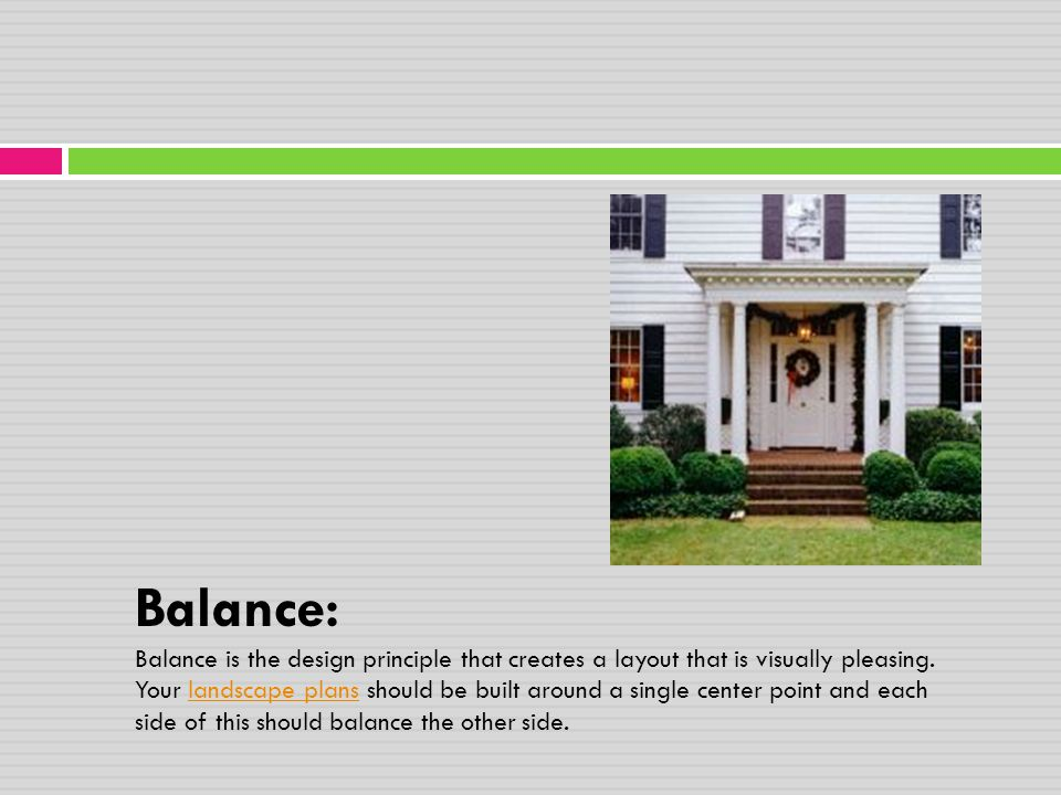 Balance: Balance is the design principle that creates a layout that is visually pleasing.