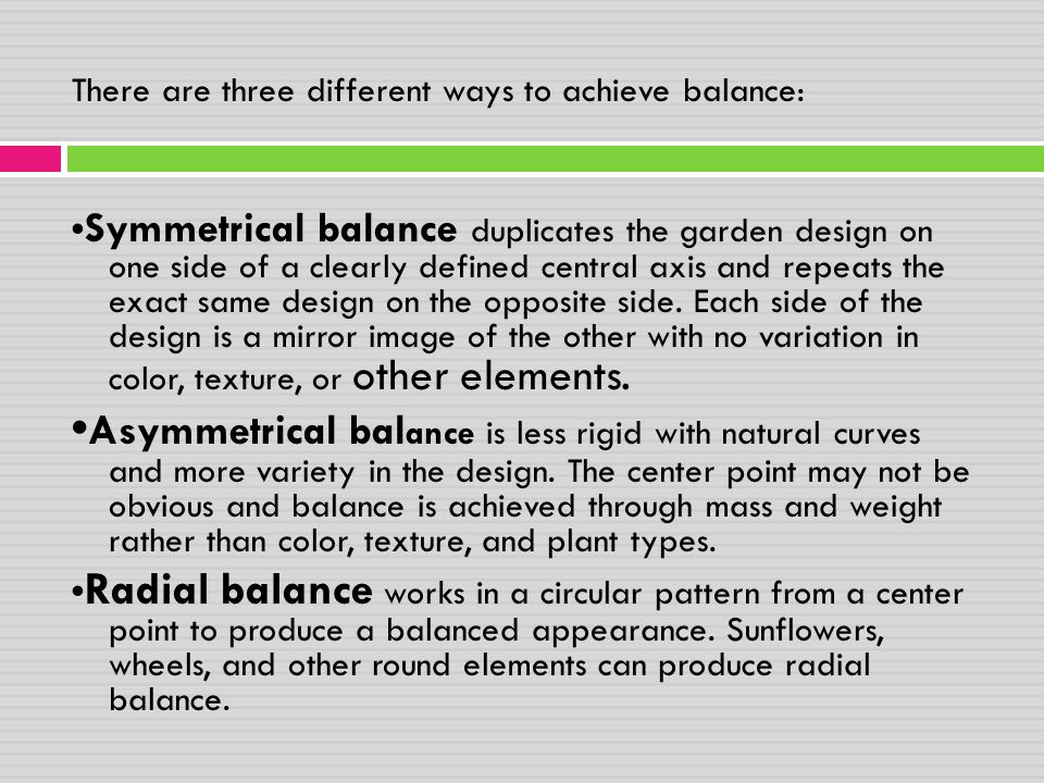 There are three different ways to achieve balance: