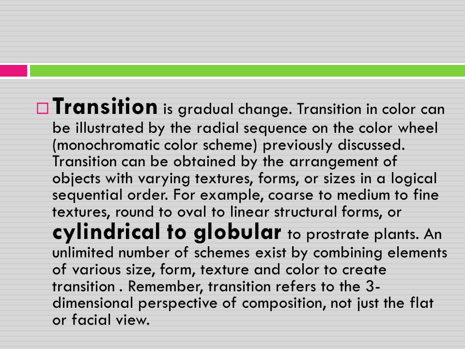 Transition is gradual change