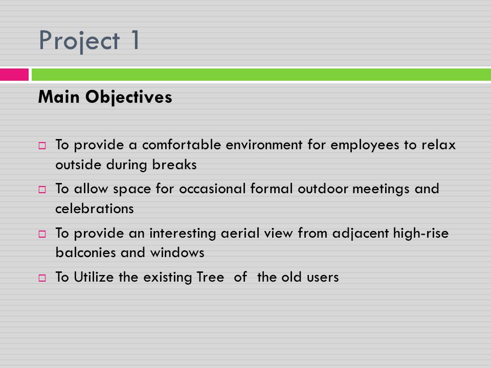 Project 1 Main Objectives