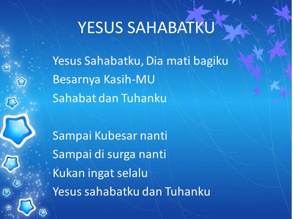 YESUS SAHABATKU