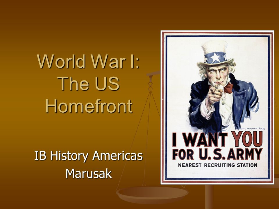 World War I: The US Homefront
