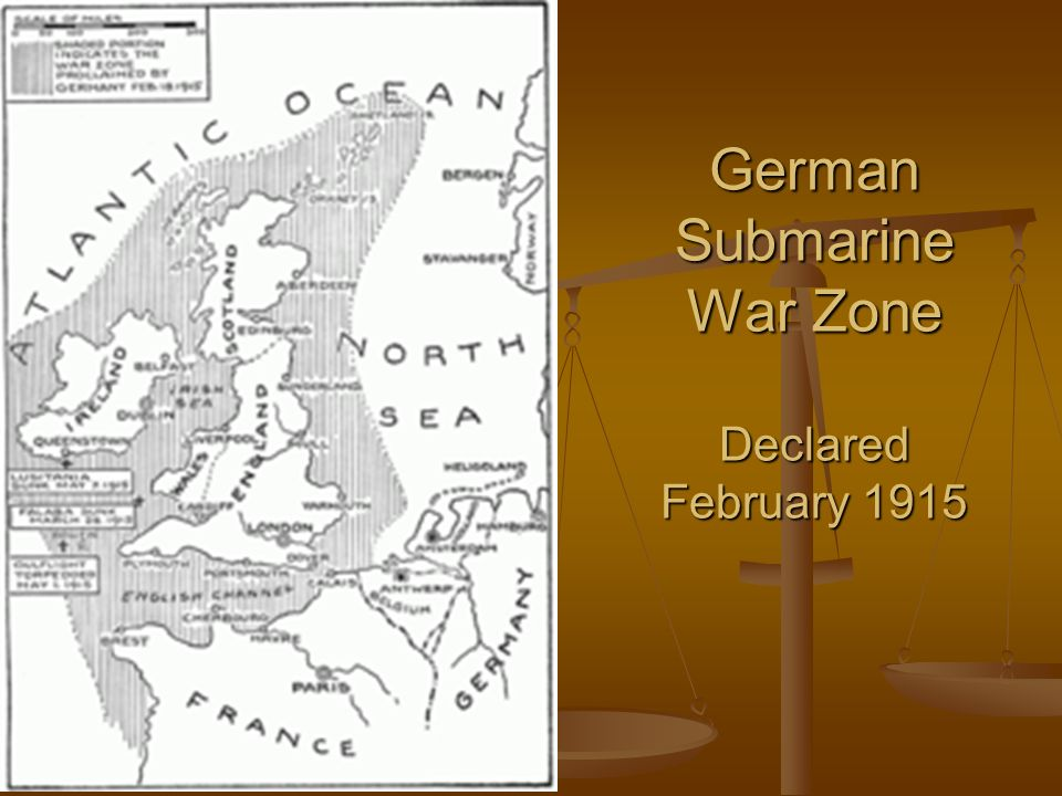 German Submarine War Zone Declared February 1915