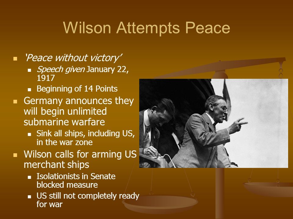 Wilson Attempts Peace 'Peace without victory'