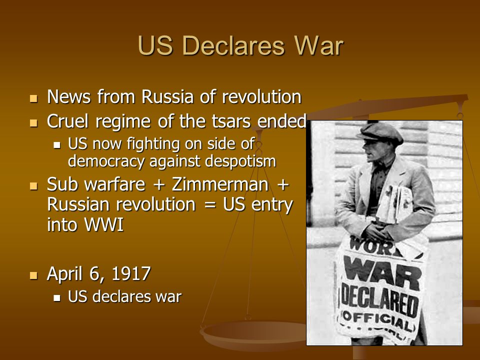 US Declares War News from Russia of revolution