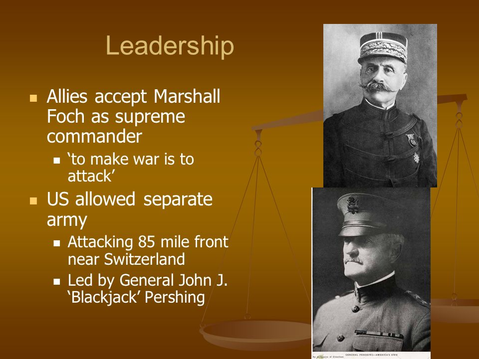 Leadership Allies accept Marshall Foch as supreme commander