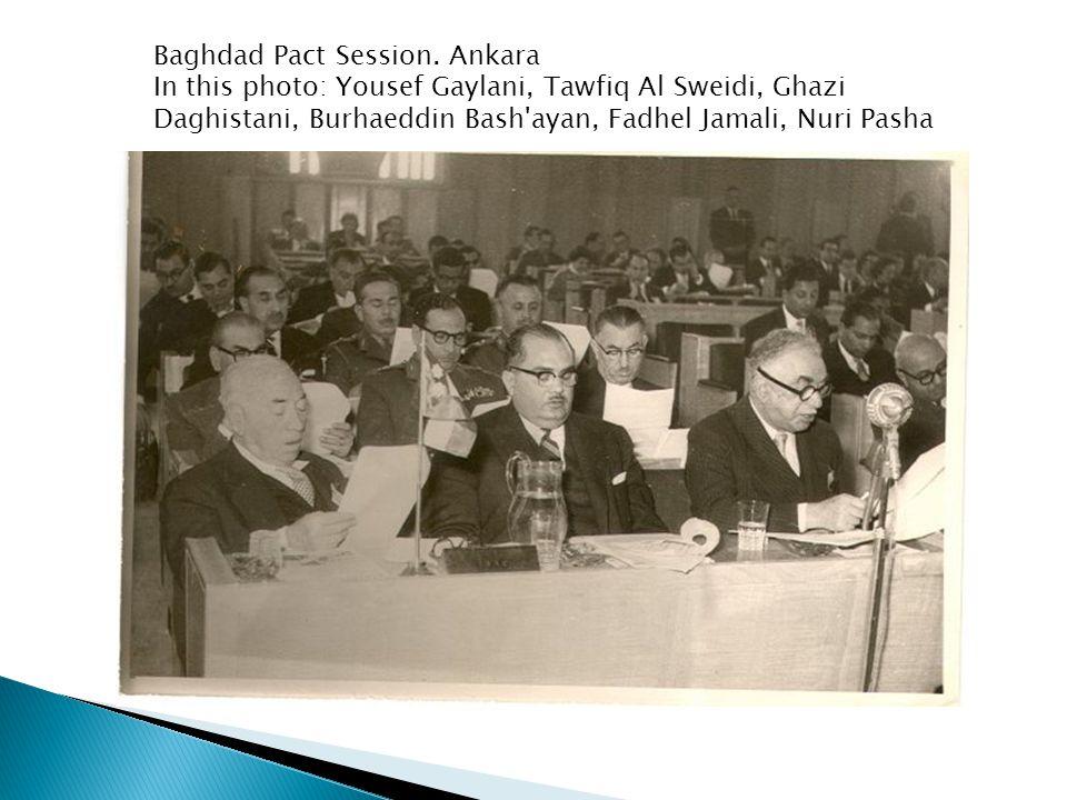 Baghdad Pact Session. Ankara