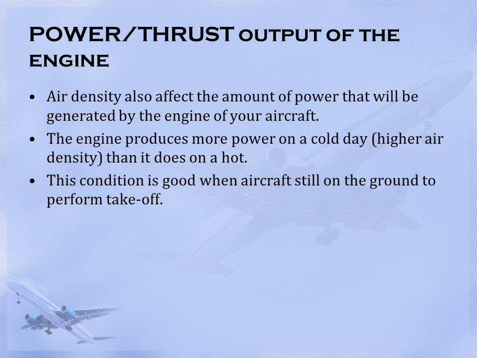 POWER/THRUST output of the engine