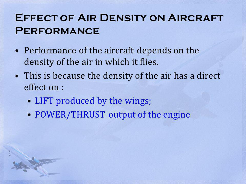 Effect of Air Density on Aircraft Performance