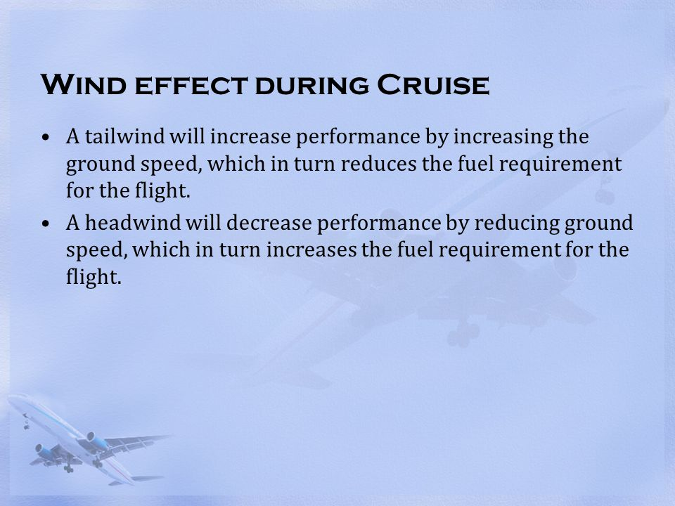 Wind effect during Cruise