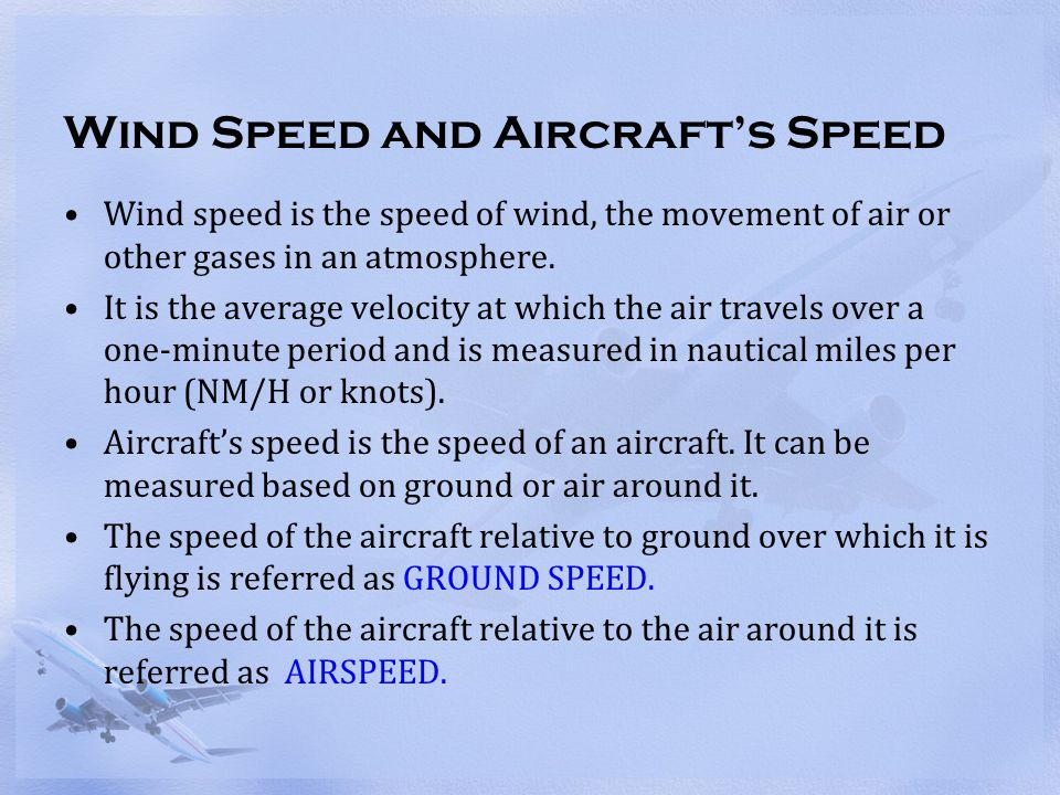 Wind Speed and Aircraft's Speed