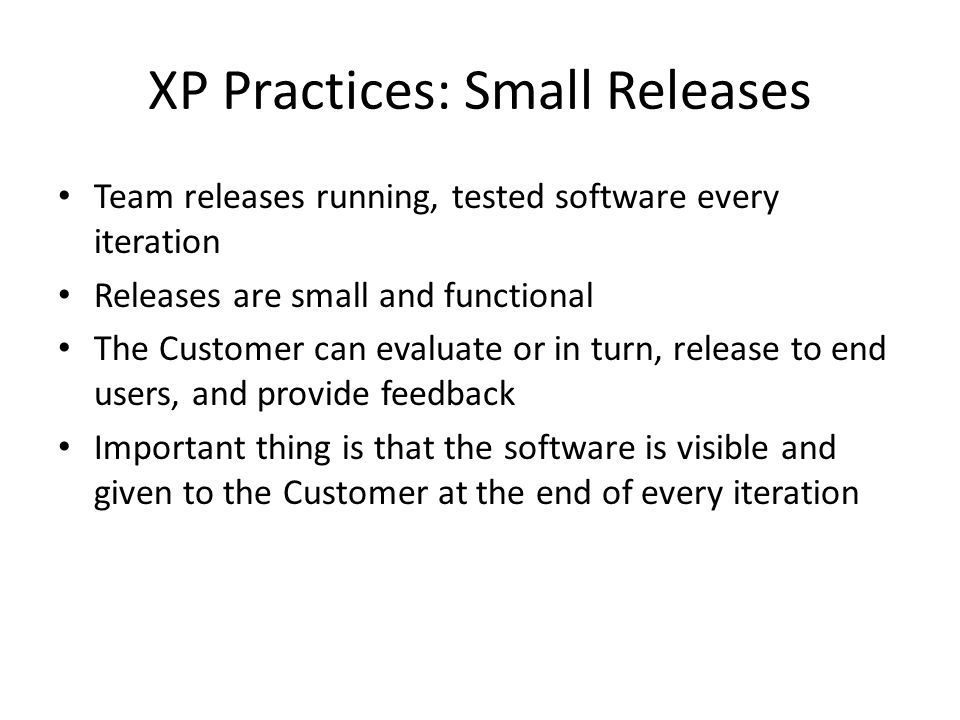 XP Practices: Small Releases