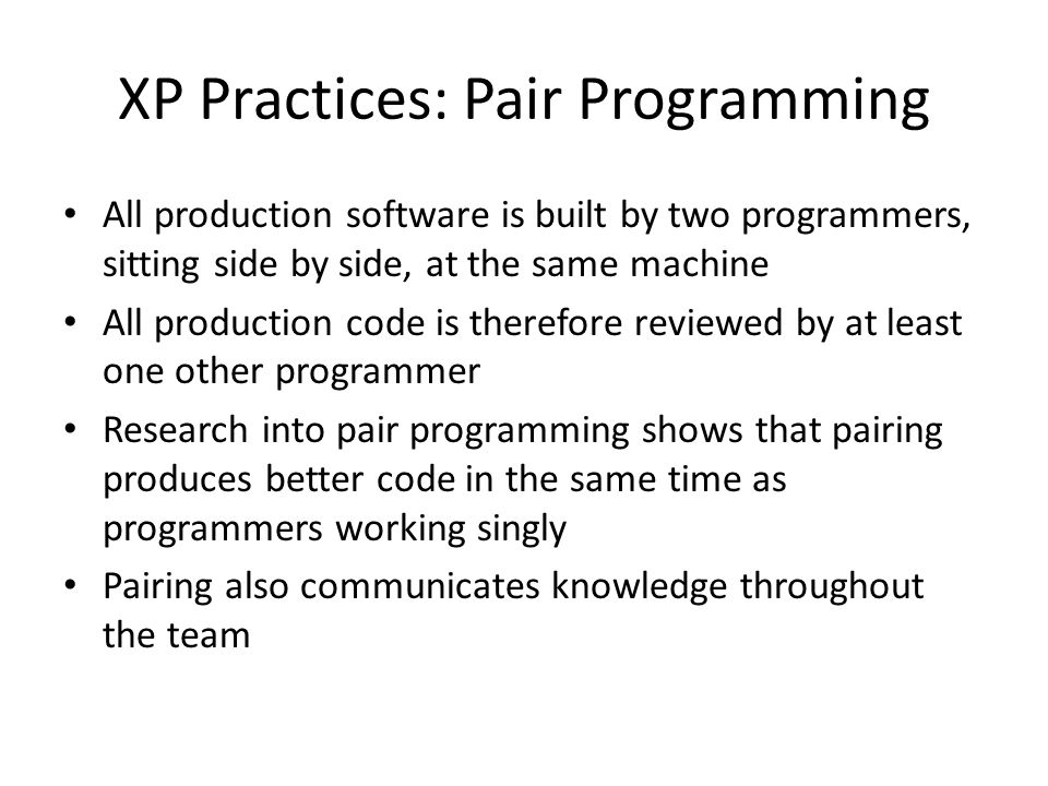 XP Practices: Pair Programming