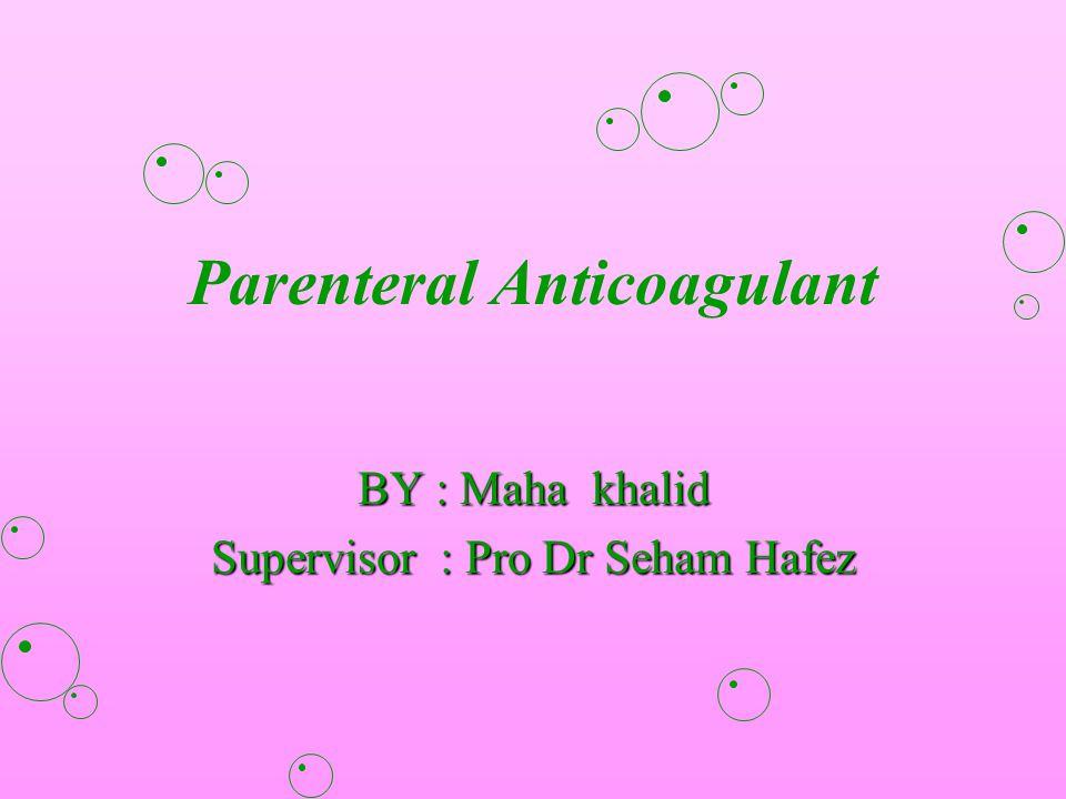 Parenteral Anticoagulant