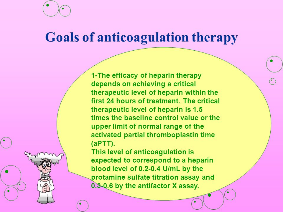 Goals of anticoagulation therapy
