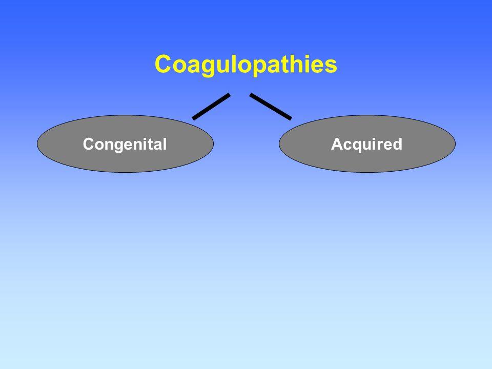 Coagulopathies Congenital Acquired