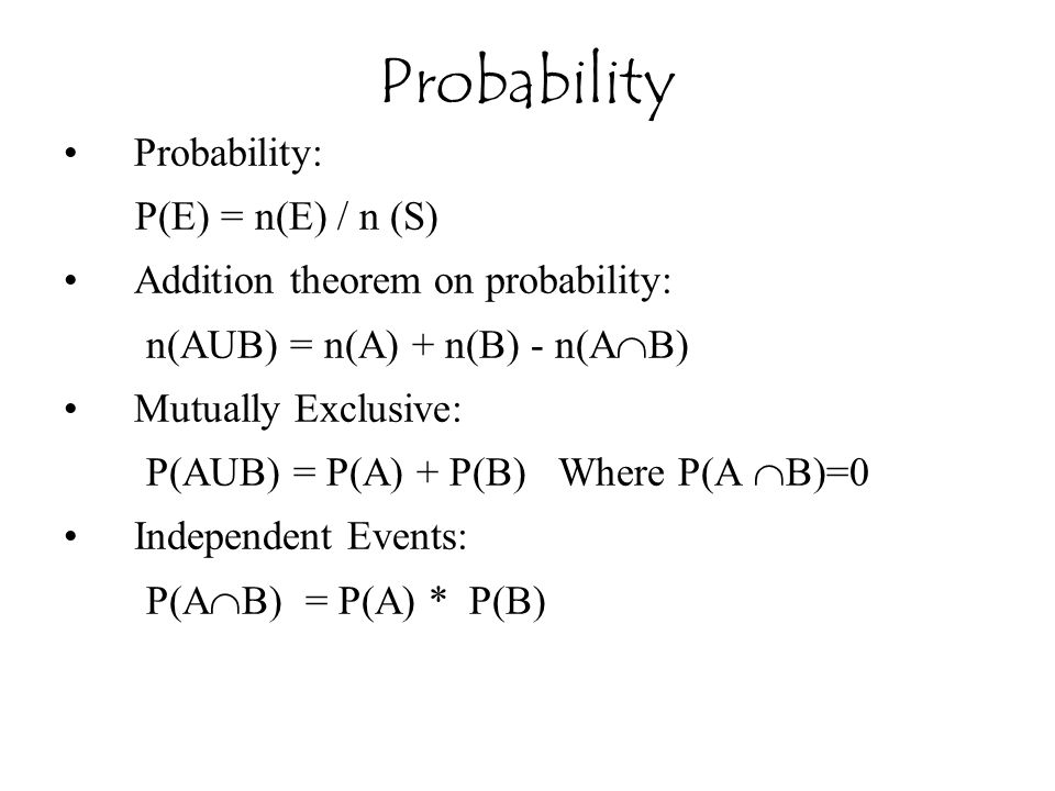 Probability Probability: P(E) = n(E) / n (S)