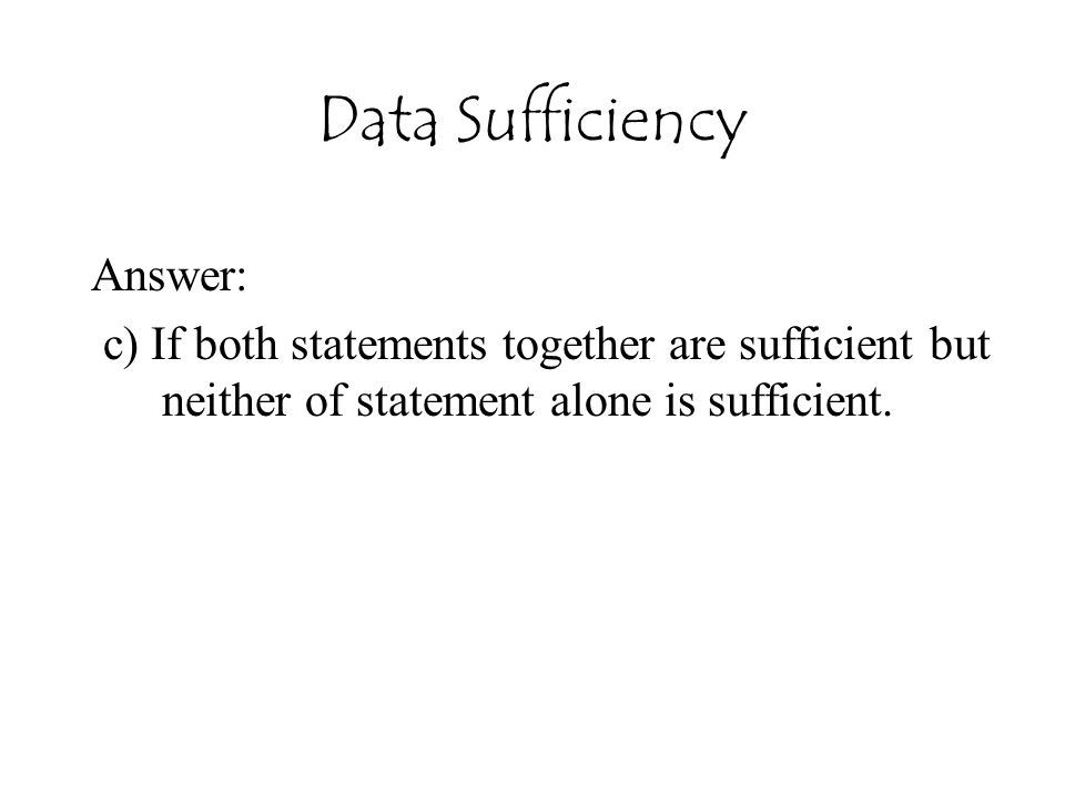 Data Sufficiency Answer: