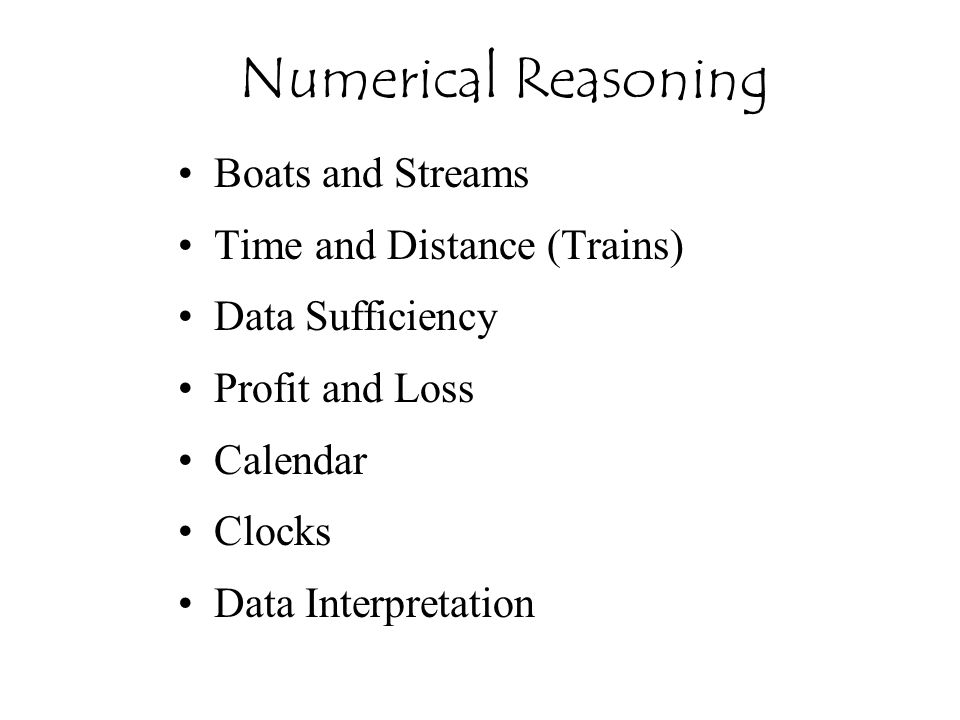 Numerical Reasoning Boats and Streams Time and Distance (Trains)