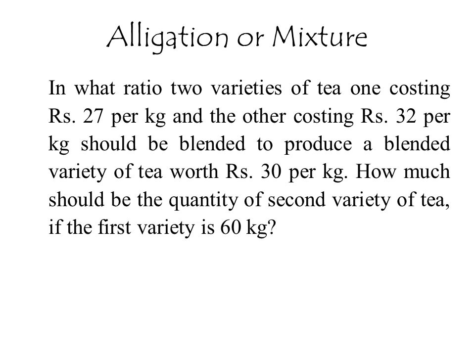 Alligation or Mixture