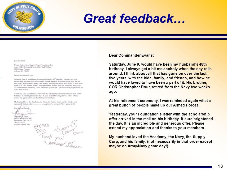 Great feedback… Dear Commander Evans: