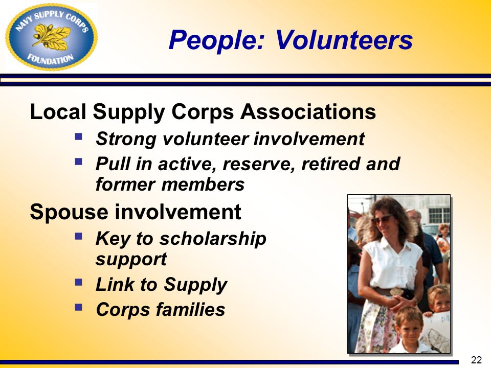 People: Volunteers Local Supply Corps Associations Spouse involvement