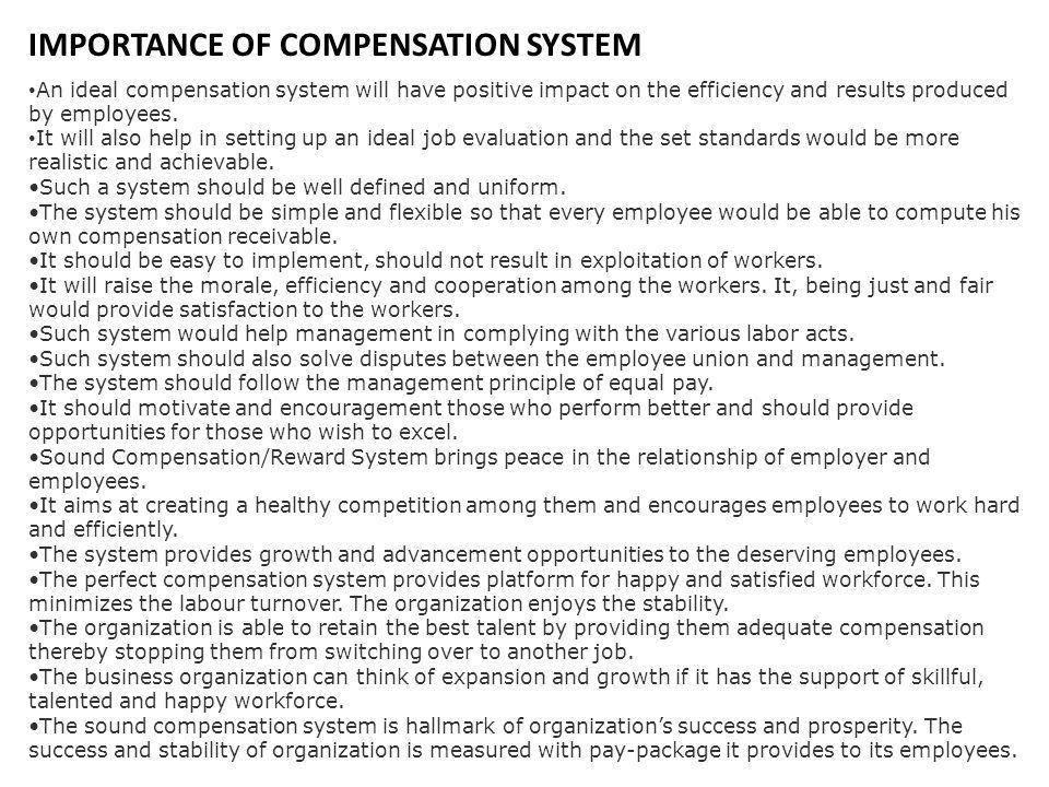 IMPORTANCE OF COMPENSATION SYSTEM