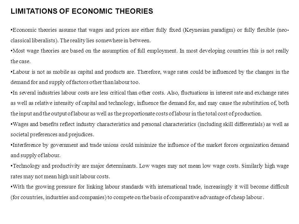 LIMITATIONS OF ECONOMIC THEORIES