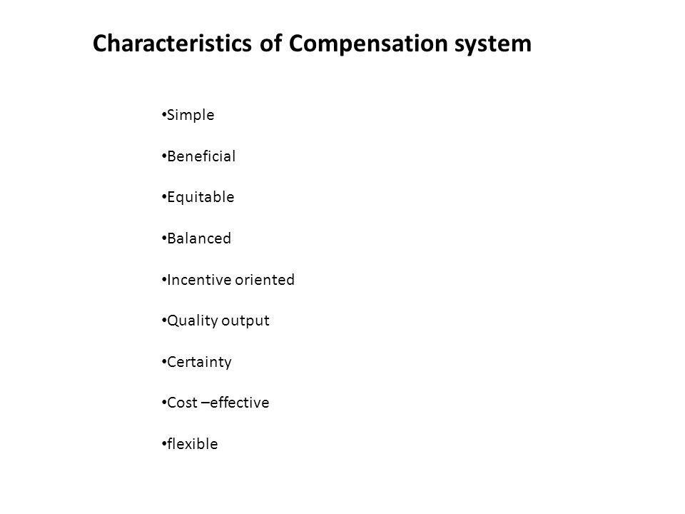 Characteristics of Compensation system