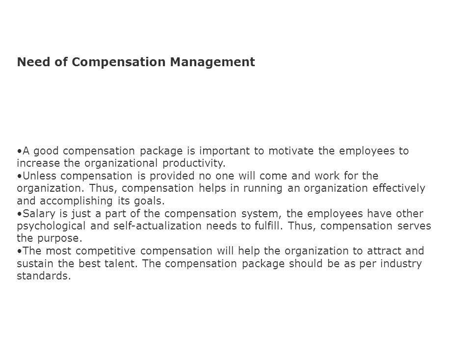 Need of Compensation Management