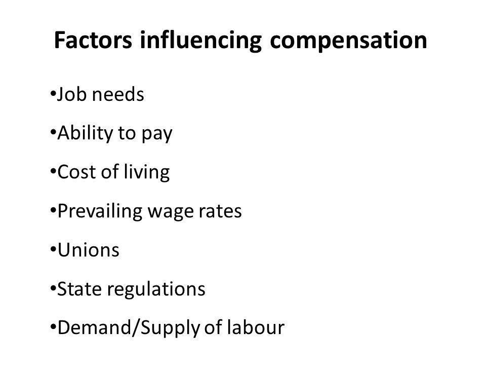 Factors influencing compensation