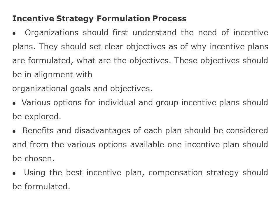 Incentive Strategy Formulation Process