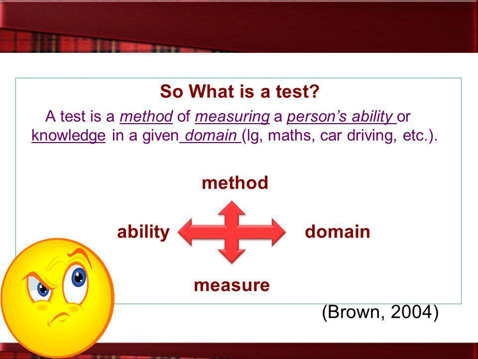 ability domain measure (Brown, 2004)