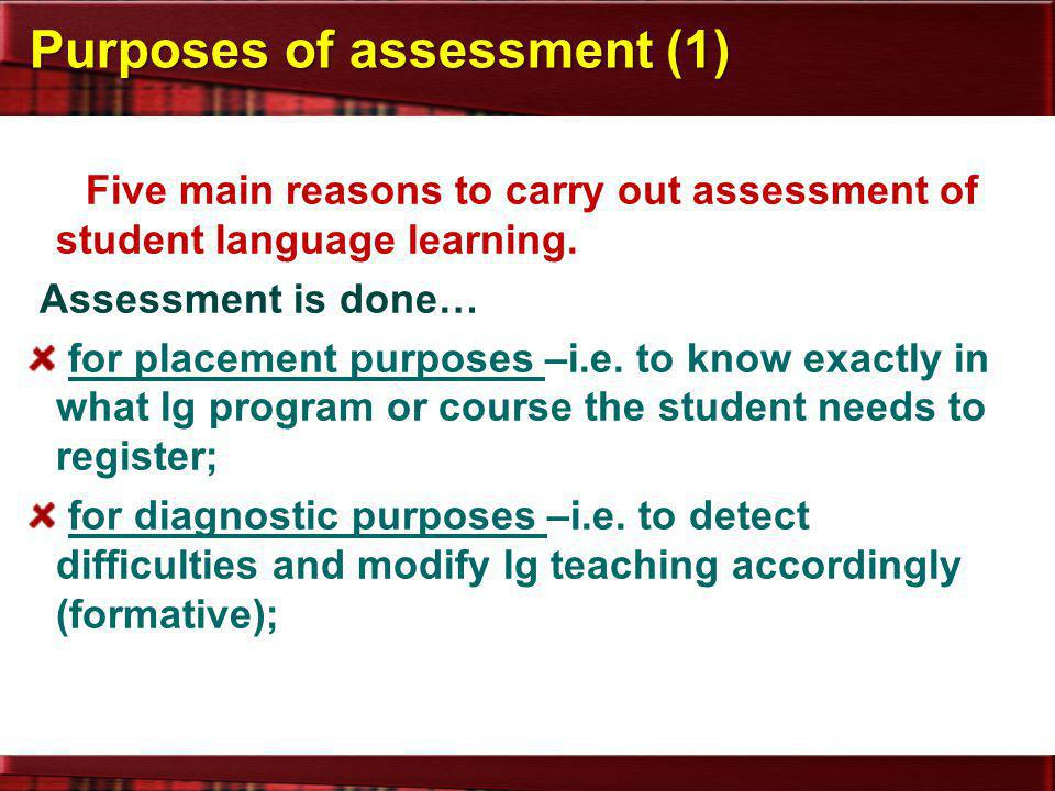 Purposes of assessment (1)
