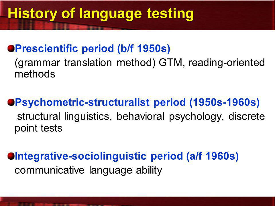 History of language testing