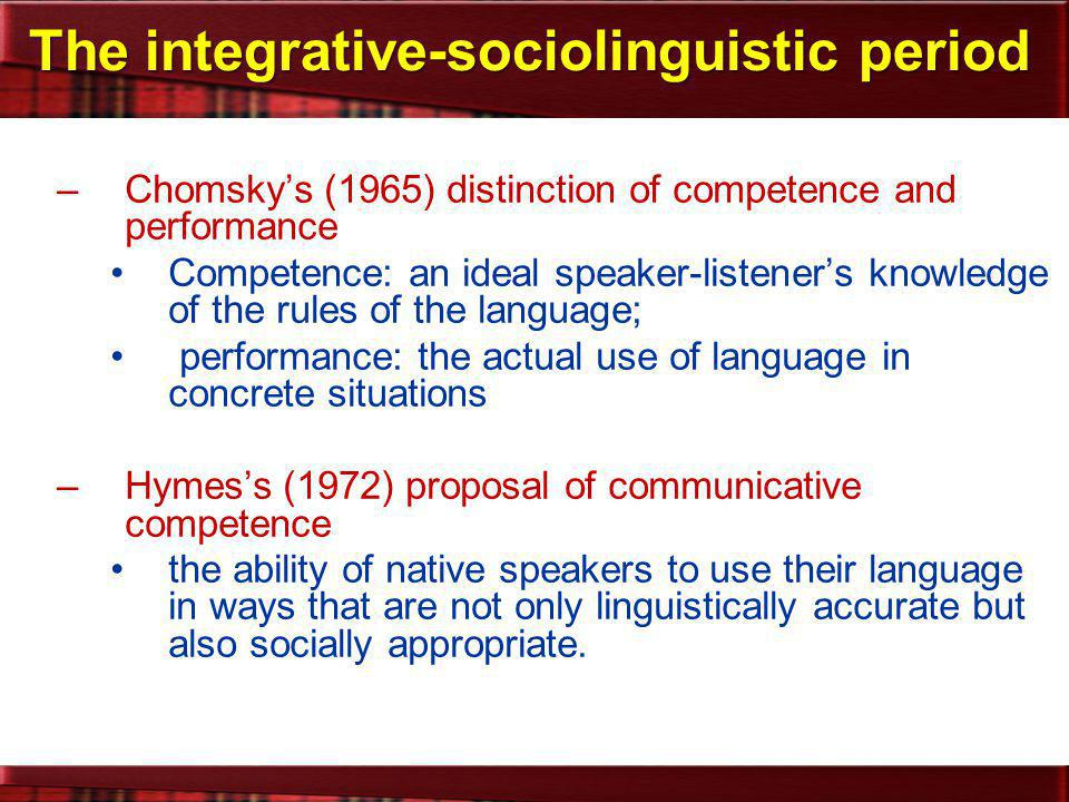 The integrative-sociolinguistic period