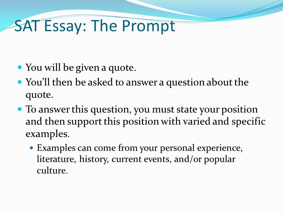 sat writing section essay prompts While the act writing section is optional, the sat writing section is essay prompts: we suggest that all students register to take the sat and act writing test.