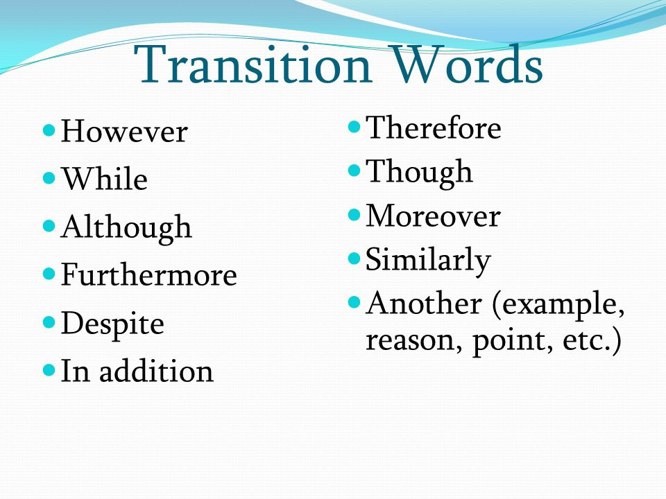 Transition Words However While Although Furthermore Despite