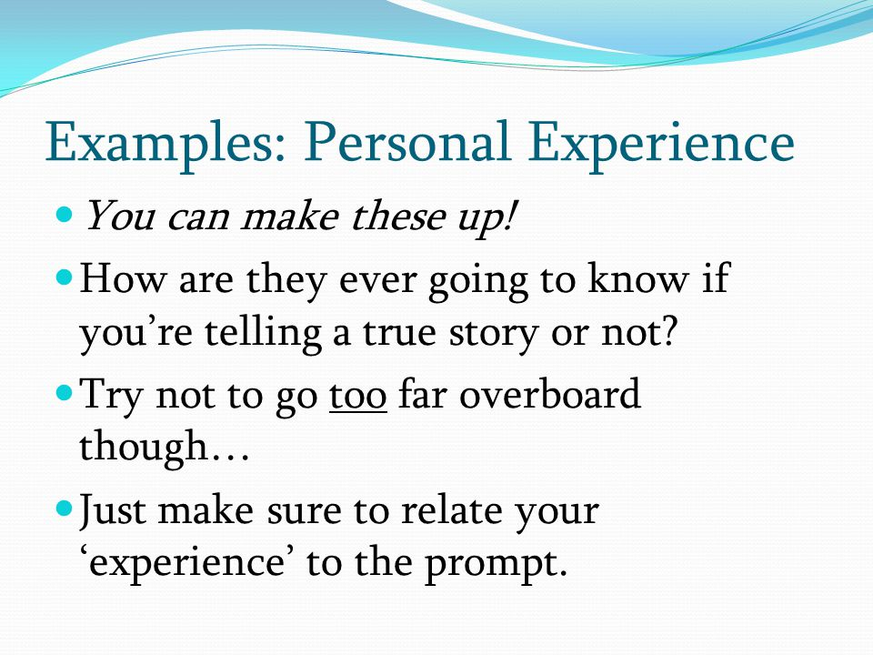 Examples: Personal Experience